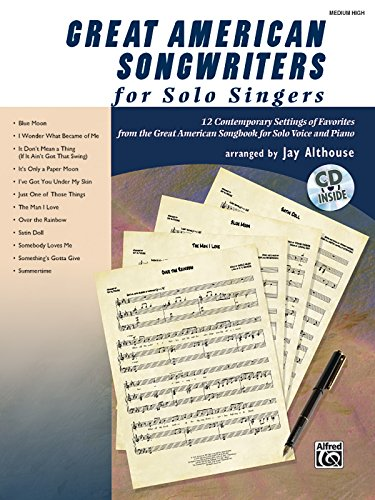 9780739060575: Great American Songwriters for Solo Singers: 12 Contemporary Settings of Favorites from the Great American Songbook for Solo Voice and Piano (High Voice), Book & CD