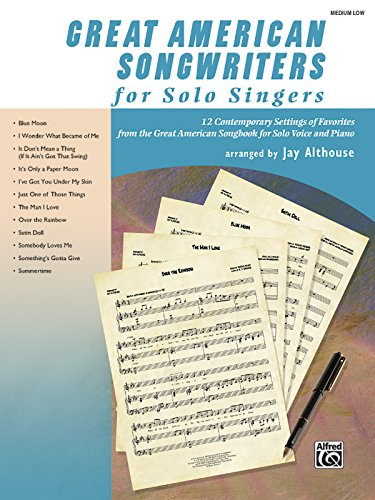 9780739060582: Great American Songwriters for Solo Singers: 12 Contemporary Settings of Favorites from the Great American Songbook for Solo Voice and Piano (Low Voice)