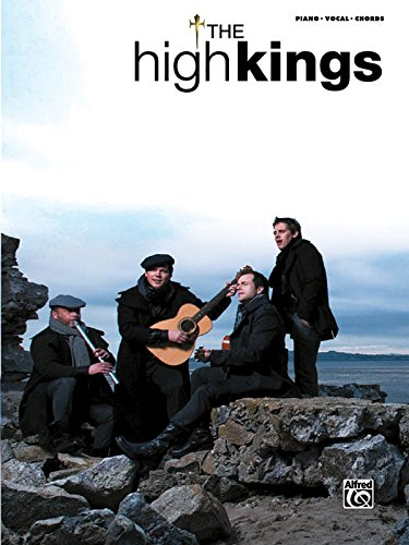 9780739060674: The High Kings: Piano/Vocal/Chords