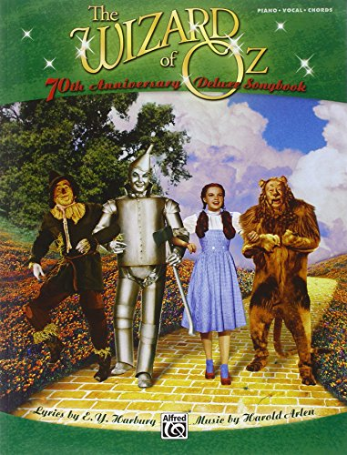 9780739060827: The Wizard of Oz -- 70th Anniversary Deluxe Songbook (Vocal Selections): Piano/Vocal/Chords