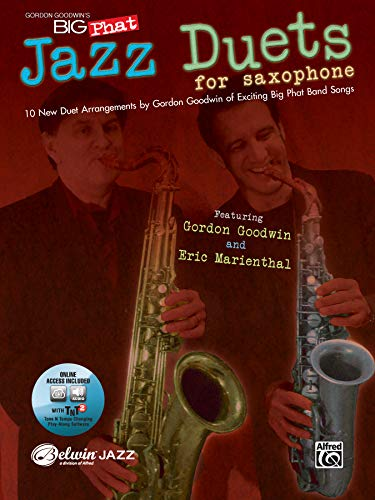 9780739061121: Gordon Goodwin's Big Phat Jazz Duets for Saxophone: 10 New Duet Arrangements [With CD (Audio)]