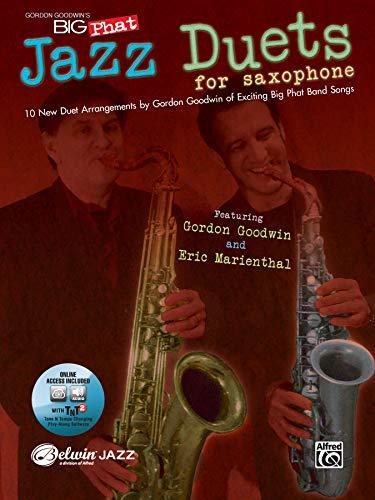 9780739061121: Gordon Goodwin's Big Phat Jazz Duets for Saxophone