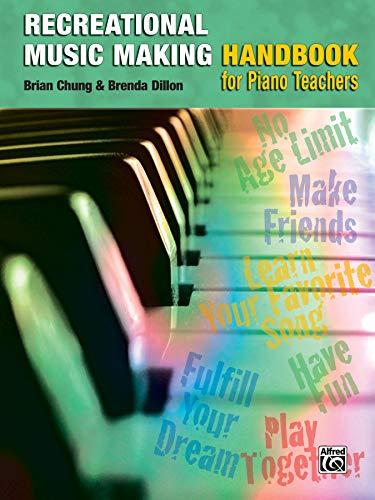 9780739061206: The Recreational Music Making Handbook: A Piano Teacher's Guide