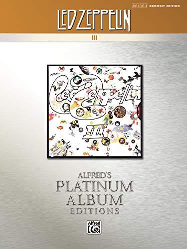 9780739061343: Led Zeppelin -- III Platinum Drums: Drum Transcriptions (Alfred's Platinum Album Editions)