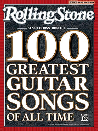 9780739061480: Rolling Stone 34 Selections from the 100 Greatest Guitar Songs of All Time (Authentic Guitar-Tab Editions)