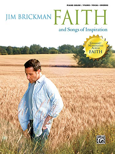 9780739061572: The Jim Brickman -- Faith and Songs of Inspiration, Vol 4: Piano/Vocal/Chords (The Essential Jim Brickman)
