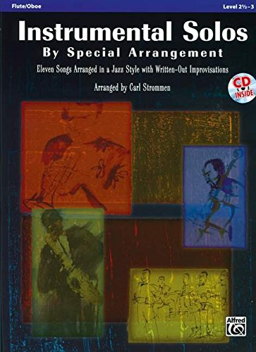 9780739061589: Instrumental Solos by Special Arrangement (11 Songs Arranged in Jazz Styles with Written-Out Improvisations): Flute, Book & CD
