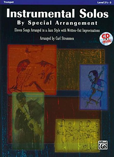 9780739061626: Instrumental Solos by Special Arrangement (11 Songs Arranged in Jazz Styles with Written-Out Improvisations): Trumpet (Book & CD)