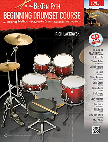 9780739061978: On the Beaten Path -- Beginning Drumset Course, Level 1: An Inspiring Method to Playing the Drums, Guided by the Legends, Book & CD