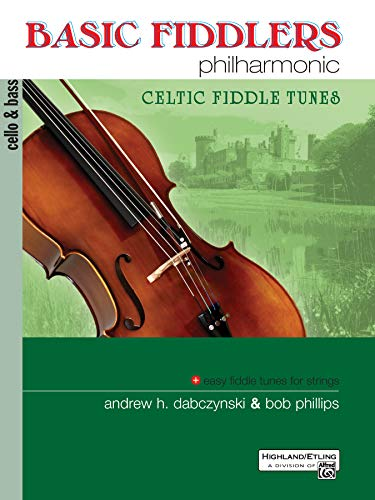 9780739062401: Basic Fiddlers Philharmonic Celtic Fiddle Tunes: Cello & Bass