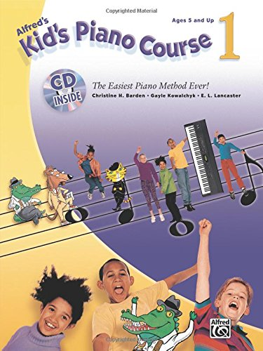 9780739062463: Alfred's Kid's Keyboard Course: The Easiest Piano Method Ever!