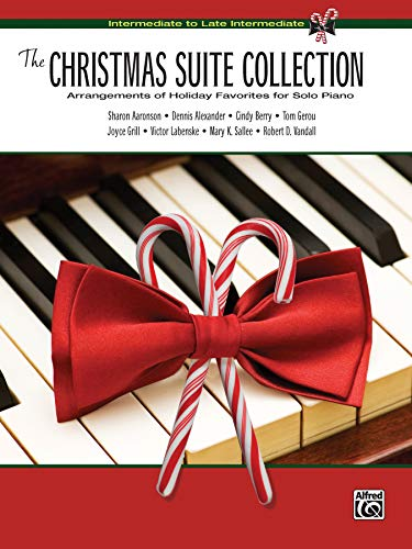 9780739062722: The Christmas Suite Collection: Arrangements of Holiday Favorites for Solo Piano