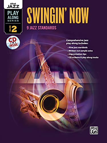 9780739062784: Alfred Jazz Play-Along -- Swingin' Now, Vol 2: C, B-flat, E-flat & Bass Clef Instruments (Book & CD) (Alfred Jazz Play-Along Series)