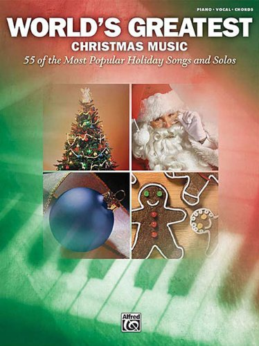 9780739062845: World's Greatest Christmas Music 55 Most Popular Holiday Songs And Solos Pno/Vcl/Chrds
