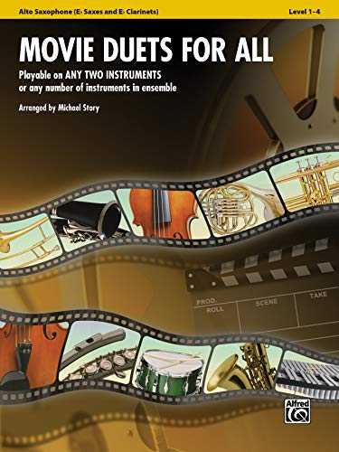 Movie Duets for All: E-Flat Alto Saxophone, E-Flat Clarinet (Instrumental Ensembles for All): ...