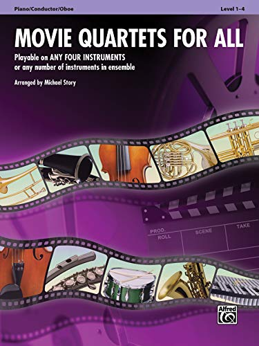 9780739063262: Movie Quartets for All, Piano/Conductor/Oboe, Level 1-4 (Instrumental Ensembles for All)