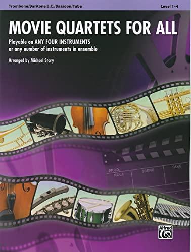 9780739063330: Movie Quartets for All, Trombone/Baritone B.C./Bassoon/Tuba, Level 1-4 (Movie Instrumental Ensembles for All)