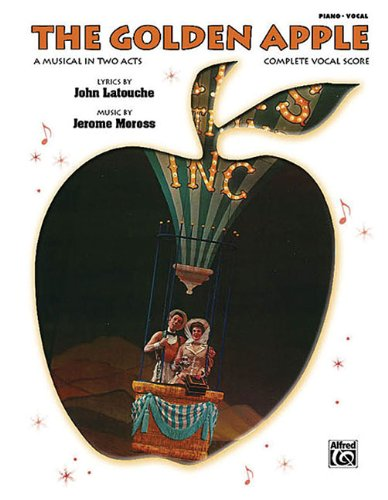 The Golden Apple: A Musical in Two Acts; Complete Vocal Score (Paperback)