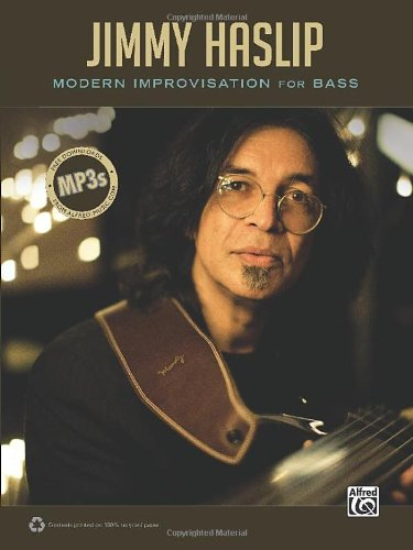 9780739063583: Jimmy Haslip: Modern Improvisation for Bass: Includes Free Downloads