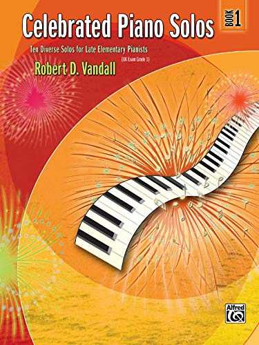 9780739063835: Celebrated Piano Solos, Bk 1: Ten Diverse Solos for Late Elementary Pianists