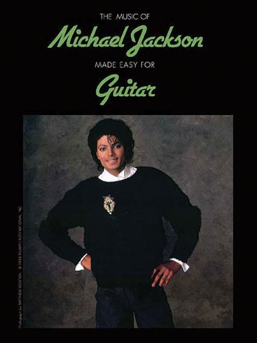 9780739064368: The Music Of Michael Jackson Made Easy For Guitar (The Music of... Made Easy for Guitar Series)