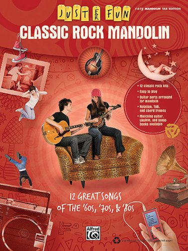 9780739064580: Classic Rock Mandolin: 12 Great Songs of the 60s, 70s, & 80s (Just for Fun (Alfred))