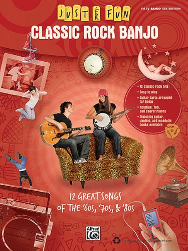9780739064597: Classic Rock Banjo - 12 Greatsongs Of The 60's 70's & 80Seasy Banjo Tab Edition (Just for Fun)