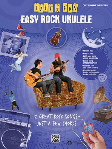 9780739064610: Easy Rock Ukulele: 12 Great Rock Songs-Just a Few Chords (Just for Fun)