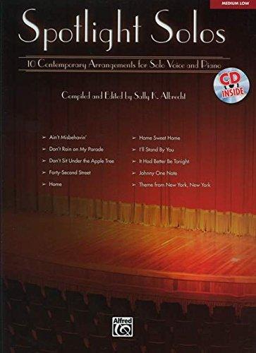 Spotlight Solos: 10 Contemporary Arrangements for Solo Voice and Piano (Medium Low Voice) (Book &...