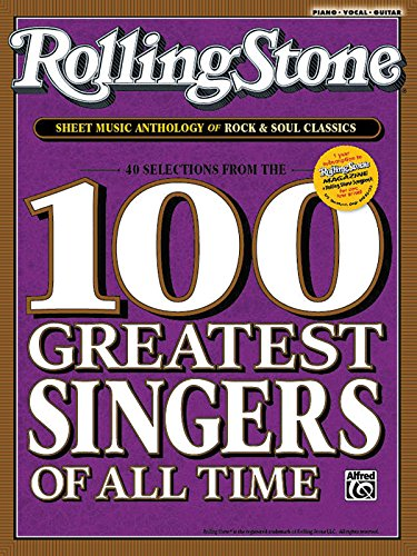 9780739064917: Rolling Stone Sheet Music Anthology for Singers and Pianists: 40 Songs from the Rolling Stone 100 Greatest Singers of All Time (Piano/Vocal/Chords) (Rolling Stone Magazine)