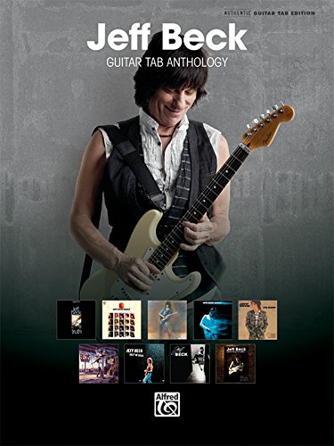 9780739064979: Jeff Beck Guitar Tab Anthology: Authentic Guitar Tab