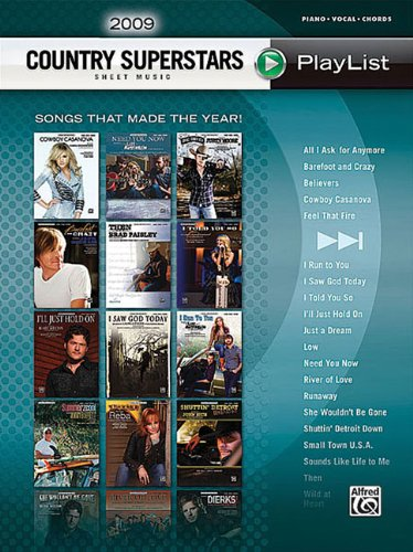 2009 Country Superstars Sheet Music Playlis: Piano/Vocal/Chords (Sheet Music Playlist): ...