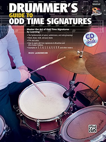 9780739065396: Drummer's Guide to Odd Time Signatures: Master the Art of Playing in Odd Time Signatures