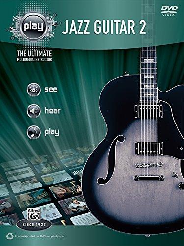 9780739065839: Alfred's Play Jazz Guitar 2: The Ultimate Multimedia Instructor, Book & DVD (Play Series)