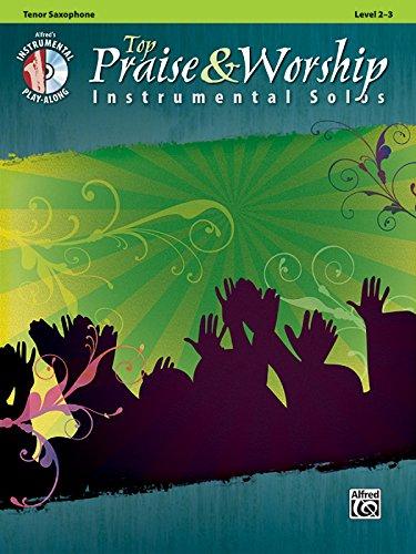 9780739065945: Top Praise & Worship Instrumental Solos: Tenor Sax (Book & CD) (Instrumental Solo Series)