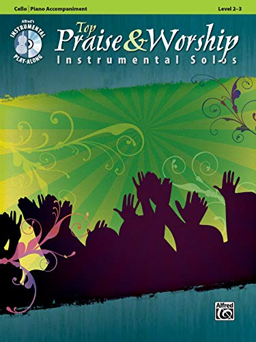 9780739066010: Top Praise & Worship Instrumental Solos for Strings: Cello (Book & CD) (Top Praise & Worship Instrumental Solos: Level 2-3)