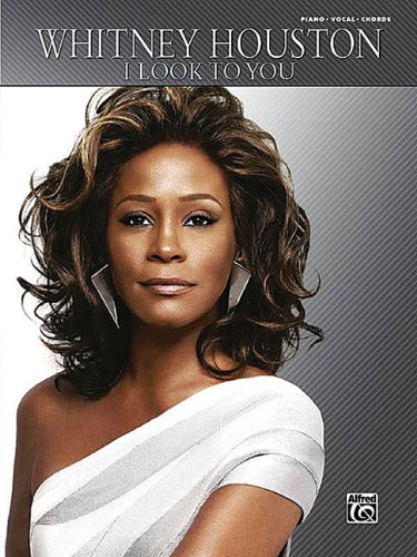 9780739066027: Whitney Houston -- I Look to You: Piano/Vocal/Chords
