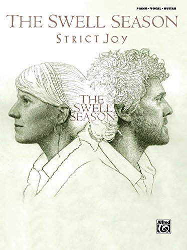 9780739066034: The Swell Season -- Strict Joy: Piano/Vocal/Chords
