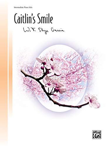 9780739066270: Caitlin's Smile: Sheet (Signature Series)