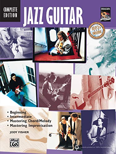 9780739066379: Jazz Guitar - Complete Edition: Beginning / Intermediate / Mastering Chord/Melody / Mastering Improvisation (National Guitar Workshop)