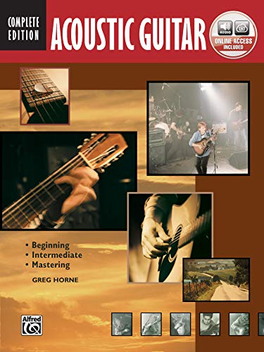 9780739066386: Acoustic Guitar: Beginning, Intermediate, Mastering: Complete Edition