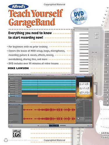 9780739066423: Alfred's Teach Yourself Garage Band