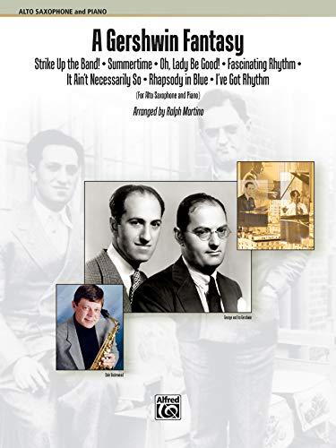 9780739066874: A Gershwin Fantasy: Featuring: Strike Up the Band! / Summertime / Oh, Lady Be Good! / Fascinating Rhythm / It Ain't Necessarily So / Rhapsody in Blue / I Got Rhythm, Part(s)
