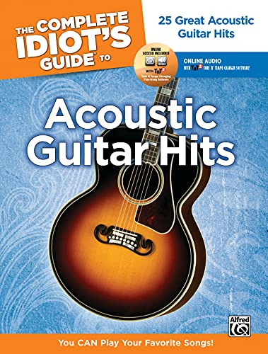 The Complete Idiot's Guide to Playing Acoustic Guitar: You CAN Play Your Favorite Songs  )