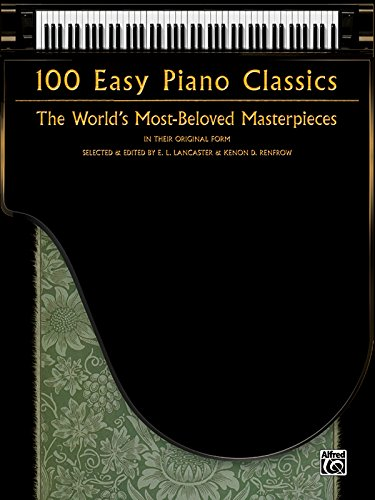 100 Easy Piano Classics: The World's Most-Beloved: Lancaster, E.L. /