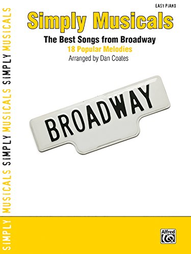 9780739067147: Simply Musicals: 18 Popular Hits