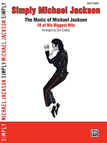 9780739067154: Simply Michael Jackson: The Music of Michael Jackson: 18 of His Biggest Hits (Simply Series)