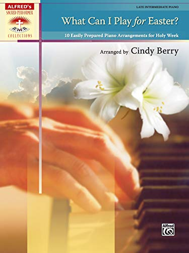 What Can I Play For Easter?: Cindy Berry