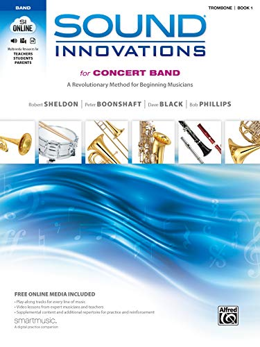 9780739067338: Sound Innovations for Concert Band, Bk 1: A Revolutionary Method for Beginning Musicians (Trombone), Book & Online Media