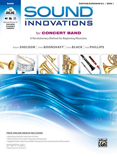 9780739067345: Sound Innovations for Concert Band, Bk 1: A Revolutionary Method for Beginning Musicians (Baritone B.C.), Book, CD & DVD